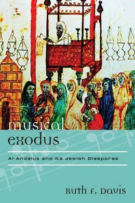 Musical Exodus: Al-Andalus and Its Jewish Diasporas