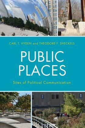 Public Places: Sites of Political Communication