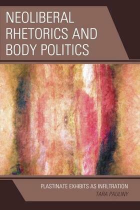 Neoliberal Rhetorics and Body Politics
