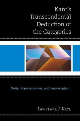 Kant's Transcendental Deduction of the Categories: Unity, Representation, and Apperception