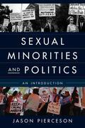 Sexual Minorities and Politics: An Introduction