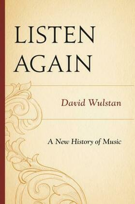 Listen Again: A New History of Music