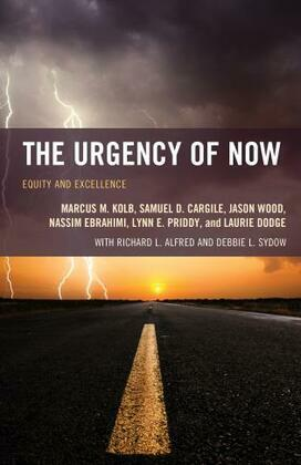 The Urgency of Now: Equity and Excellence