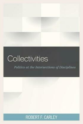 Collectivities: Politics at the Intersections of Disciplines