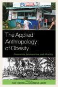 The Applied Anthropology of Obesity: Prevention, Intervention, and Identity