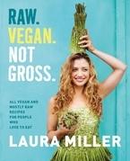 Raw. Vegan. Not Gross.