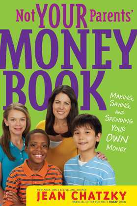 Not Your Parents' Money Book