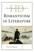 Historical Dictionary of Romanticism in Literature