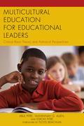 Multicultural Education for Educational Leaders: Critical Race Theory and Antiracist Perspectives