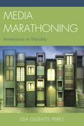 Media Marathoning: Immersions in Morality