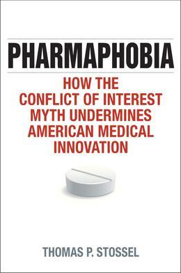 Pharmaphobia: How the Conflict of Interest Myth Undermines American Medical Innovation