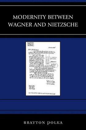 Modernity between Wagner and Nietzsche