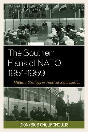 The Southern Flank of NATO, 1951–1959