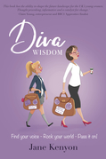 DIVA WISDOM: Find your voice; rock your world and pass it on!