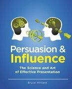 Persuasion & Influence