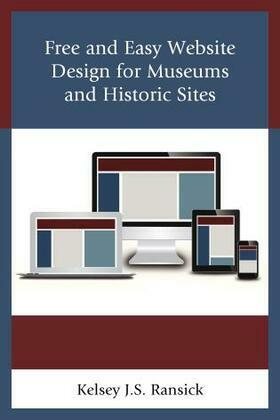 Free and Easy Website Design for Museums and Historic Sites
