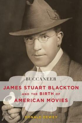 Buccaneer: James Stuart Blackton and the Birth of American Movies