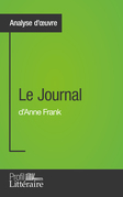 Le Journal d'Anne Frank (Analyse approfondie)