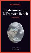 La dernière nuit à Tremore Beach