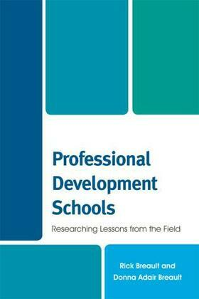 Professional Development Schools: Researching Lessons From the Field