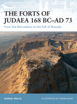 The Forts of Judaea 168 BCÂ?AD 73