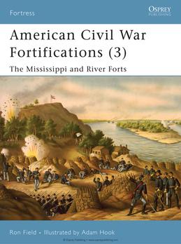 American Civil War Fortifications (3)
