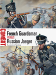French Guardsman vs Russian Jaeger
