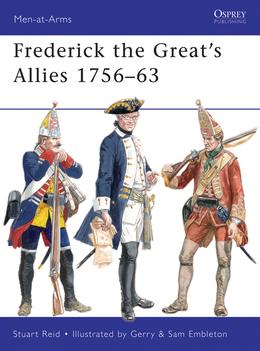 Frederick the GreatÂ?s Allies 1756Â?63