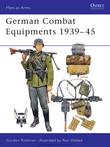 German Combat Equipments 1939Â?45