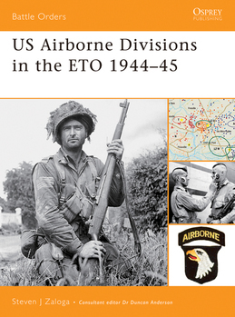 US Airborne Divisions in the ETO 1944Â?45