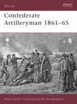 Confederate Artilleryman 1861Â?65