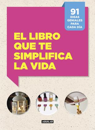 El libro que te simplifica la vida