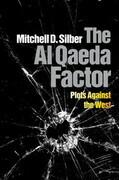 The Al Qaeda Factor: Plots Against the West