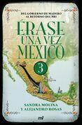 Érase una vez México 3