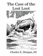 The Case of the Lost Loot