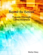 Beyond the Horizon: Travels Through Consciousness