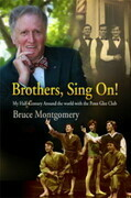 Brothers, Sing On!: My Half-Century Around the World with the Penn Glee Club