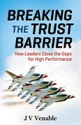 Breaking the Trust Barrier