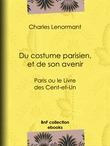 Du costume parisien, et de son avenir