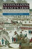 Nationalizing France's Army: Foreign, Black, and Jewish Troops in the French Military, 1715-1831