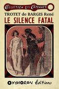 Le silence fatal