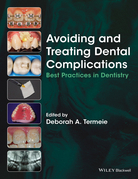 Avoiding and Treating Dental Complications: Best Practices in Dentistry