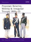 Prussian Reserve, Militia & Irregular Troops 1806Â?15