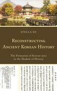 Reconstructing Ancient Korean History