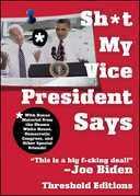 Sh*t My Vice-President Says