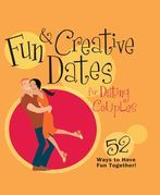 Fun & Creative Dates for Dating Couples