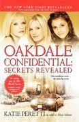 Oakdale Confidential: Secrets Revealed