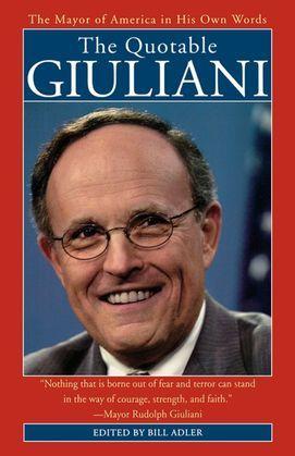 The Quotable Giuliani
