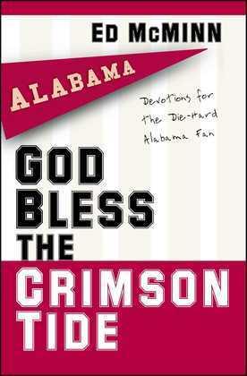 God Bless the Crimson Tide