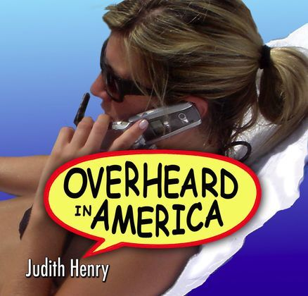 Overheard in America